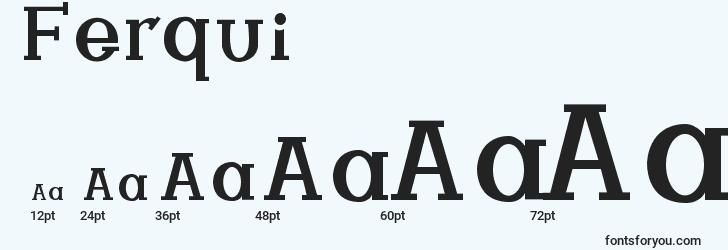 sizes of ferqui font, ferqui sizes