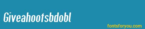 giveahootsbdobl, giveahootsbdobl font, download the giveahootsbdobl font, download the giveahootsbdobl font for free