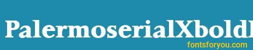 palermoserialxboldregular, palermoserialxboldregular font, download the palermoserialxboldregular font, download the palermoserialxboldregular font for free